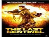 《最后的哨兵》高清完整版无删减中字免费观看